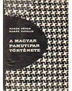 A magyar pamutipar története (dedikált)