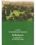 A Pécsi Orvostudományi Egyetem évkönyve az 1994-95. és az 1995-96. tanév