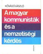 A magyar kommunisták és a nemzetiségi kérdés (1918-1948)