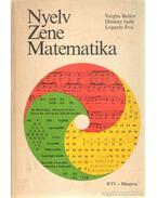 Nyelv - Zene - Matematika
