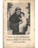 Imák és ájtatosságok Páduai Szent Antal tiszteletére