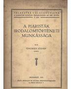A piaristák irodalomtörténeti munkássága