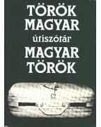 Török-magyar Magyar-török útiszótár