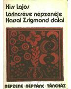 Lőrincréve népzenéje; Karsai Zsigmond dalai