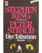 Der Talisman - Stephen King, STRAUB,PETER