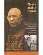 A pokol kapujában - Thomas, Claude Anshin