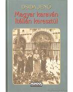 Magyar karaván Itálián keresztül