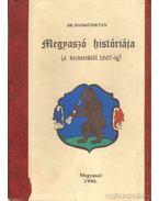 Megyaszó históriája (a kezdetektől 1867-ig)