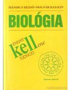Biológia - Ennyit kellene tudnod