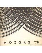 Mozgás 70