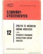 Épületek és műtárgyak erőtani méretezése I. kötet - Bánfalvi Endre (szerk.)