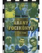 Arany focikönyv 1863-2002