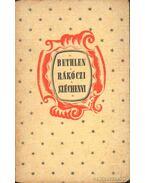 Bethlen Miklós önéletírása; II. Rákóczi Ferenc emlékezései és vallomásai; Széchenyi István 1848-as naplója