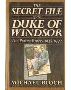 The secret file of the duke of Windsor