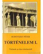Történelem I. - Vázlatok az ókor történetéről