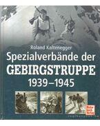 Spezialverbände der Gebirgstruppe 1939-1945