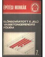 Építési munkák 7. - Előregyártott E jelű vasbetongerendás födém