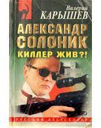 Alekszandr Szolonyik - A gyilkos él?