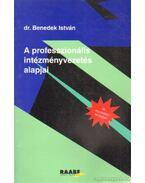 A professzionális intézményvezetés alapjai
