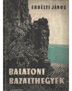 Balatoni bazalthegyek - Erdélyi János