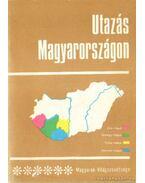 Utazás Magyarországon 6.