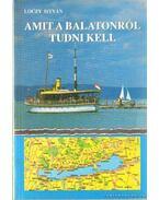 Amit a Balatonról tudni kell