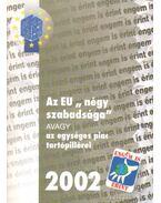 Az EU ''négy szabadság'' avagy az egységes piac tartópillérei