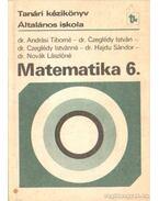 Matematika 6. kézikönyv a matematika 6. osztályos anyagának tanításához