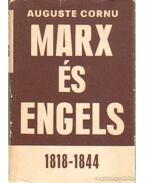 Marx és Engels 1818-1844 I-II. kötet egyben