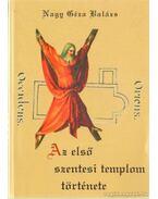 Az első szentesi templom története