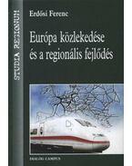 Európa közlekedése és a regionális fejlődés