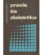 Praxis és dialektika