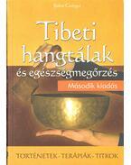 Tibeti hangtálak és egészmegőrzés