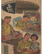 Ezermesterkedés tranzisztorokkal
