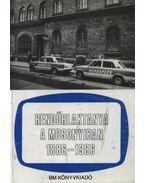 Rendőrlaktanya a Mosonyiban 1886-1986