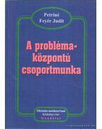 A problémaközpontú csoportmunka