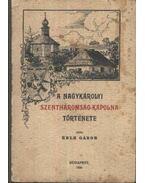 A nagykárolyi Szentháromság-kápolna története (dedikált)