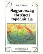 Magyarországi történeti topográfiája