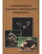 A magyarországi vadonélő emlősállatok határozója
