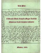 A Borsod-Abaúj-Zemplén Megyei Levéltár Miskolcon őrzött középkori oklevelei