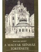A Magyar Színház története (Dedikált!)