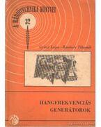 Hangfrekvenciás generátorok