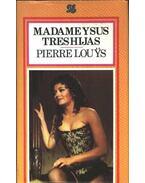 Madame Ysus Treshijas