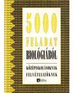 5000 feladat biológiából (2004)