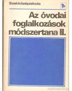 Az óvodai foglalkozások módszertana II.