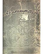 Az aranymeteor I-II.