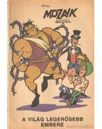A világ legerősebb embere (Mozaik 1974/4)