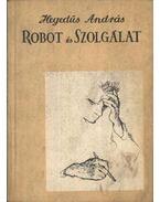 Robot és Szolgálat (dedikált)