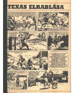 Texas elrablása ( Füles1972. 31-40 szám 1-10 rész)