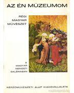Régi magyar művészet